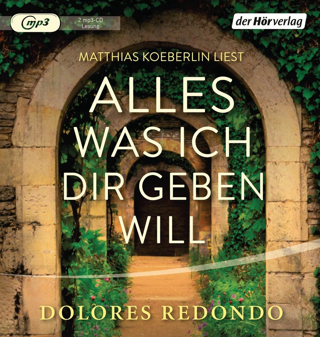 Dolores Redondo - Alles was ich dir geben will