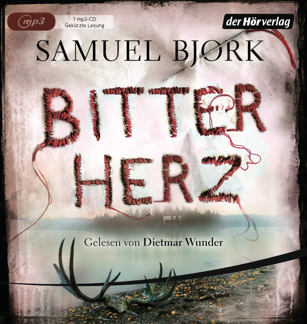 Samuel Bjørk - Bitterherz: Ein Fall für Kommissar Munch 3