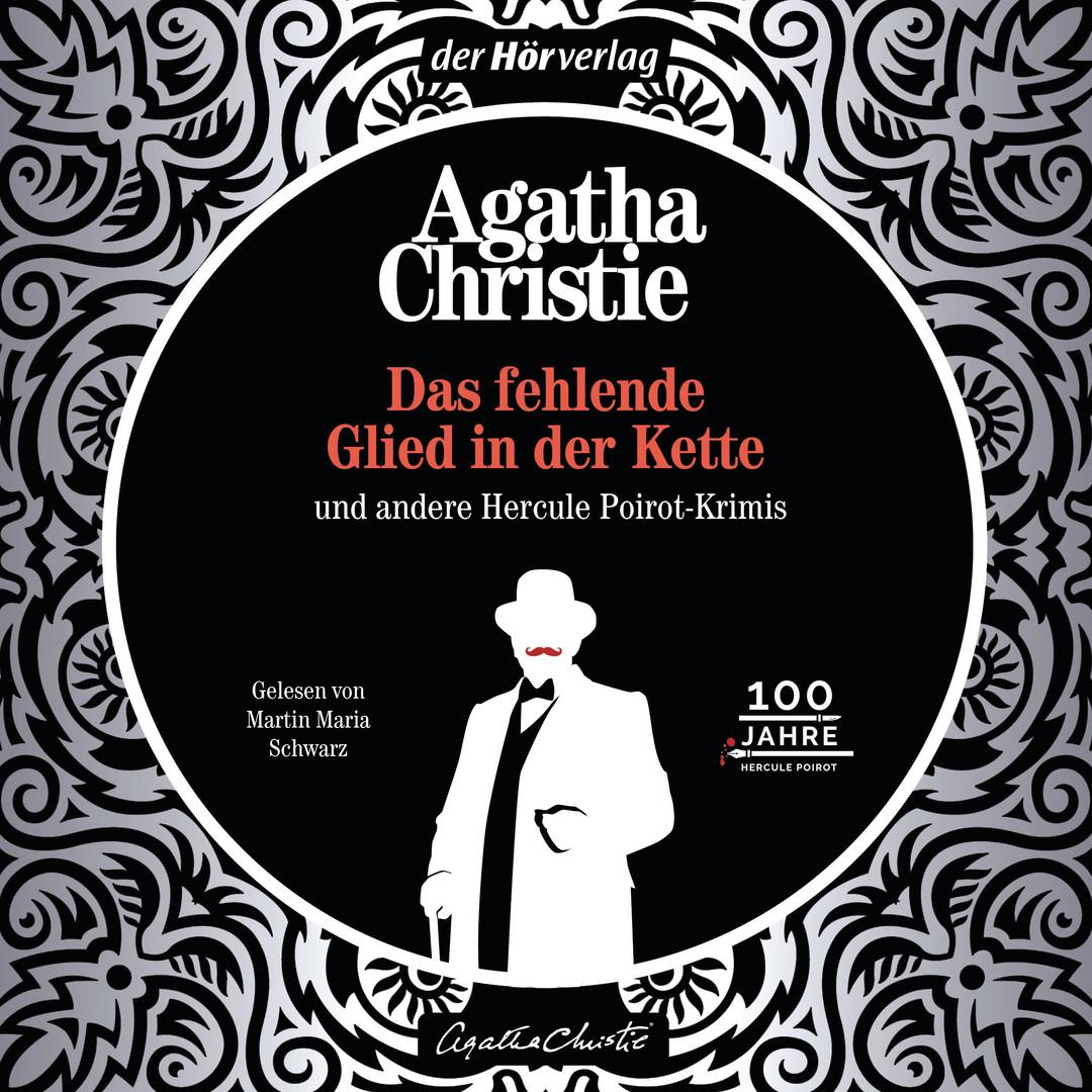 Agatha Christie - Das fehlende Glied in der Kette und andere Krimis