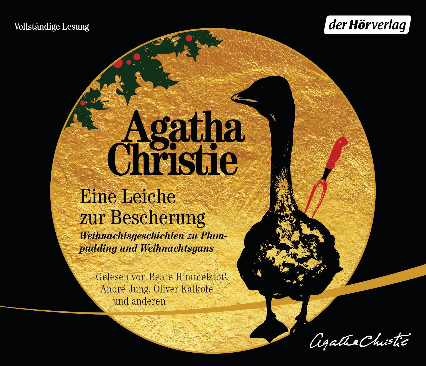 Agatha Christie - Eine Leiche zur Bescherung: Weihnachtsgeschichten zu Plumpudding und Weihnachtsgans