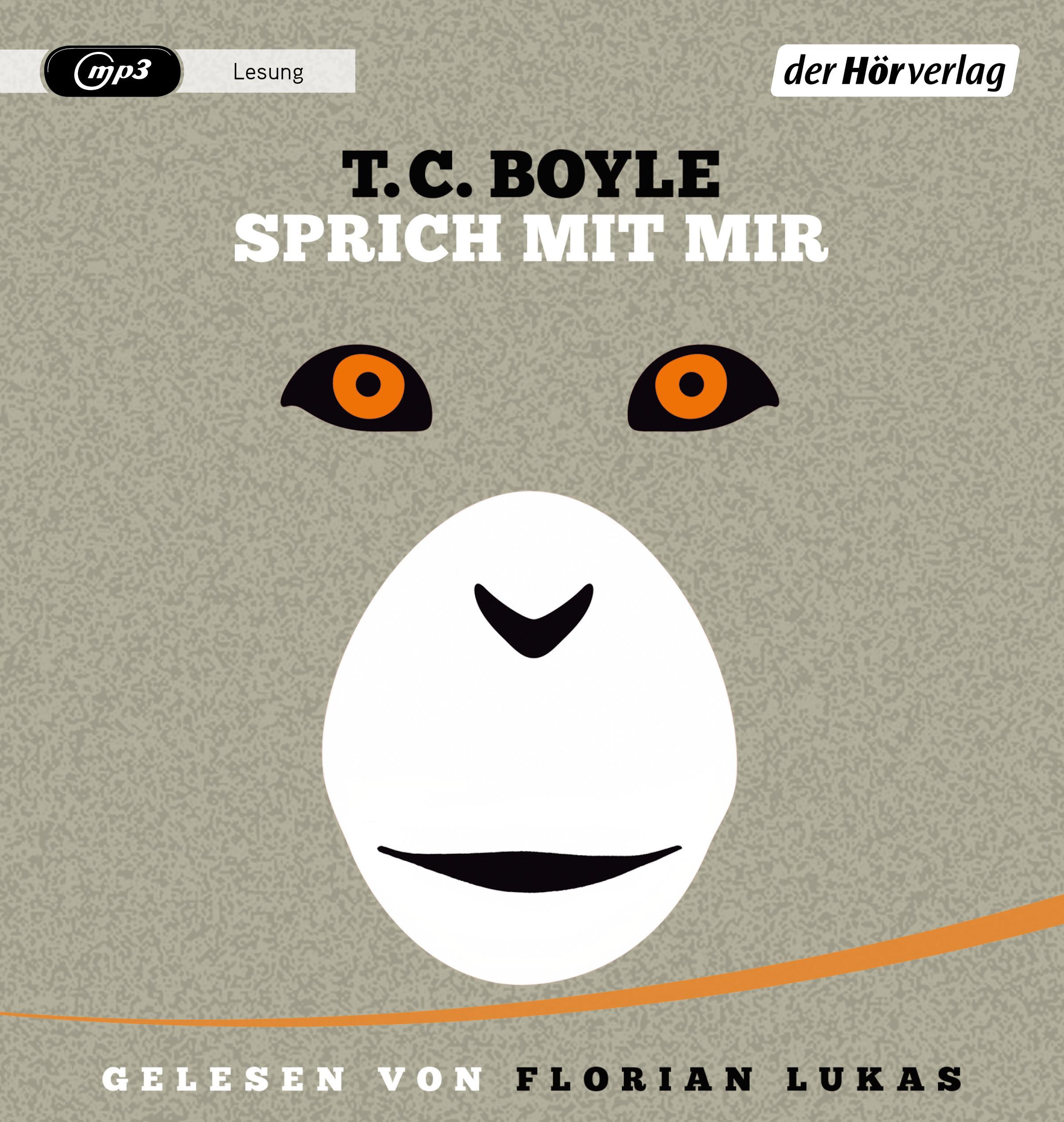 T.C. Boyle - Sprich mit mir