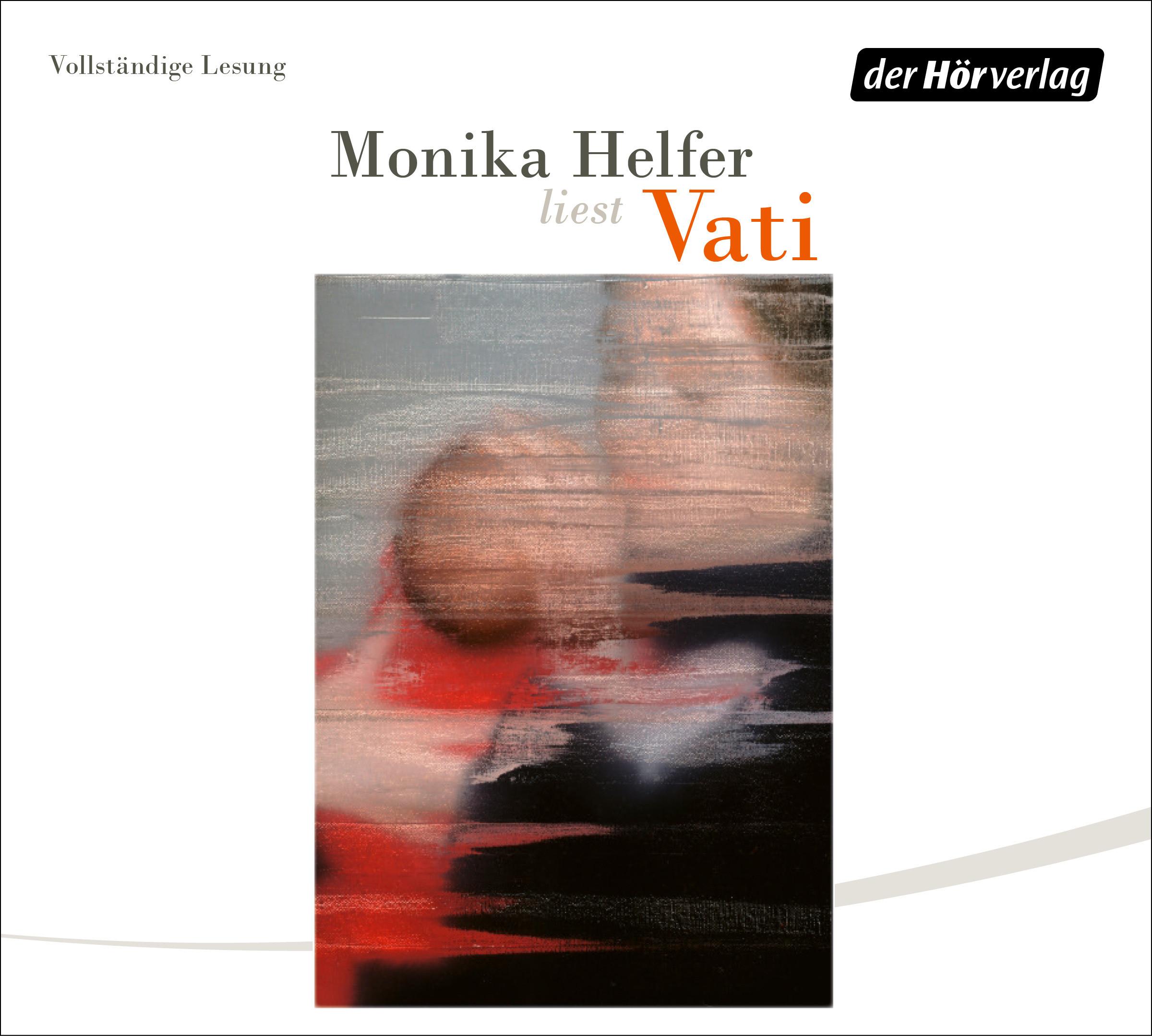 Monika Helfer - Vati