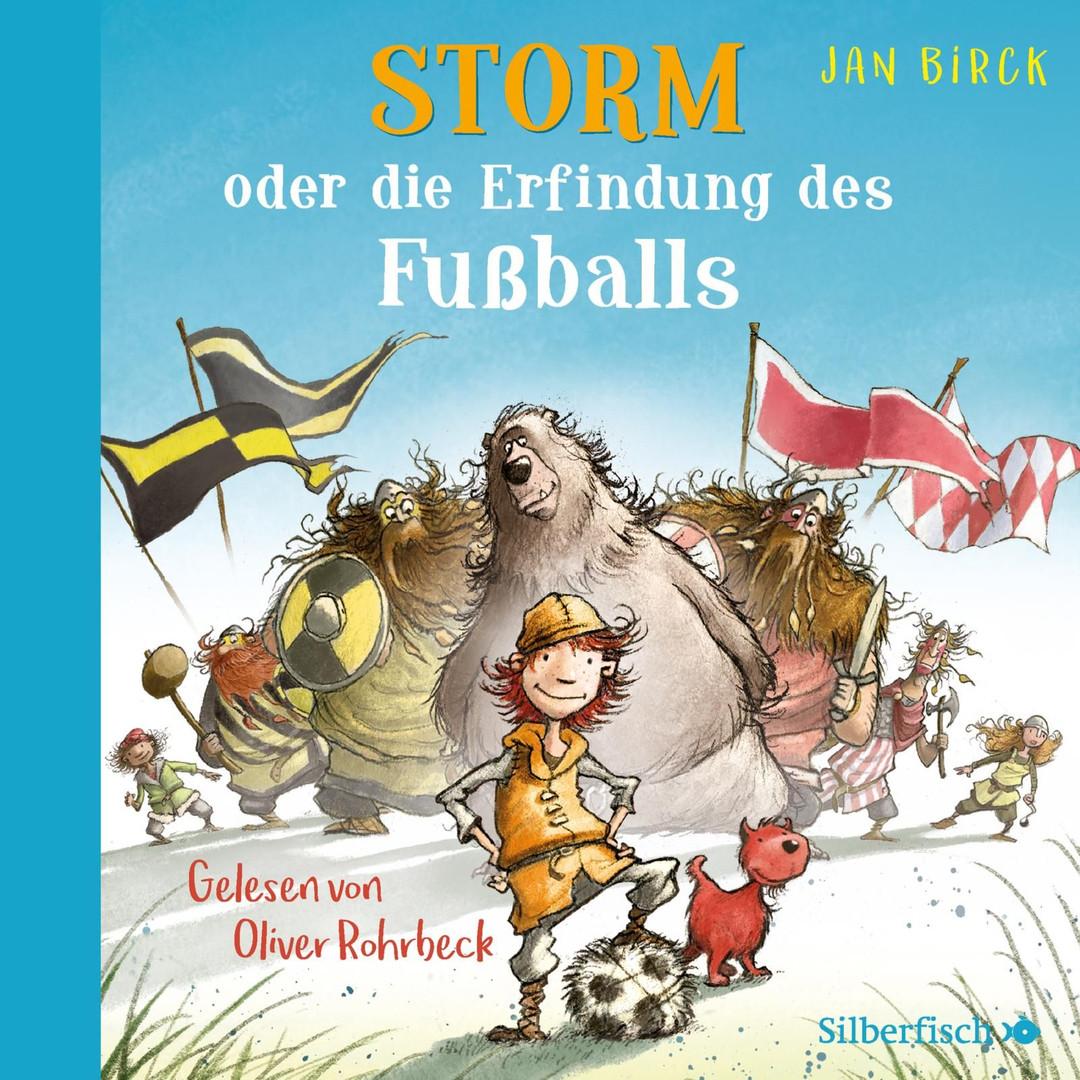 Jan Birck - Storm oder die Erfindung des Fußballs