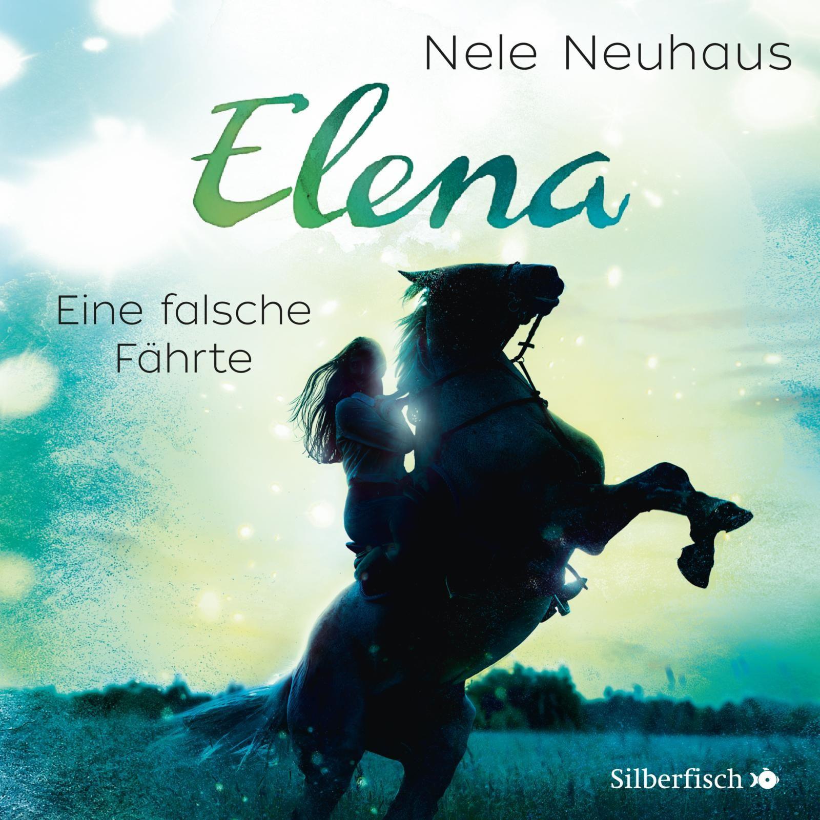 Nele Neuhaus - Elena - Ein Leben für Pferde - Band 6: Eine falsche Fährte