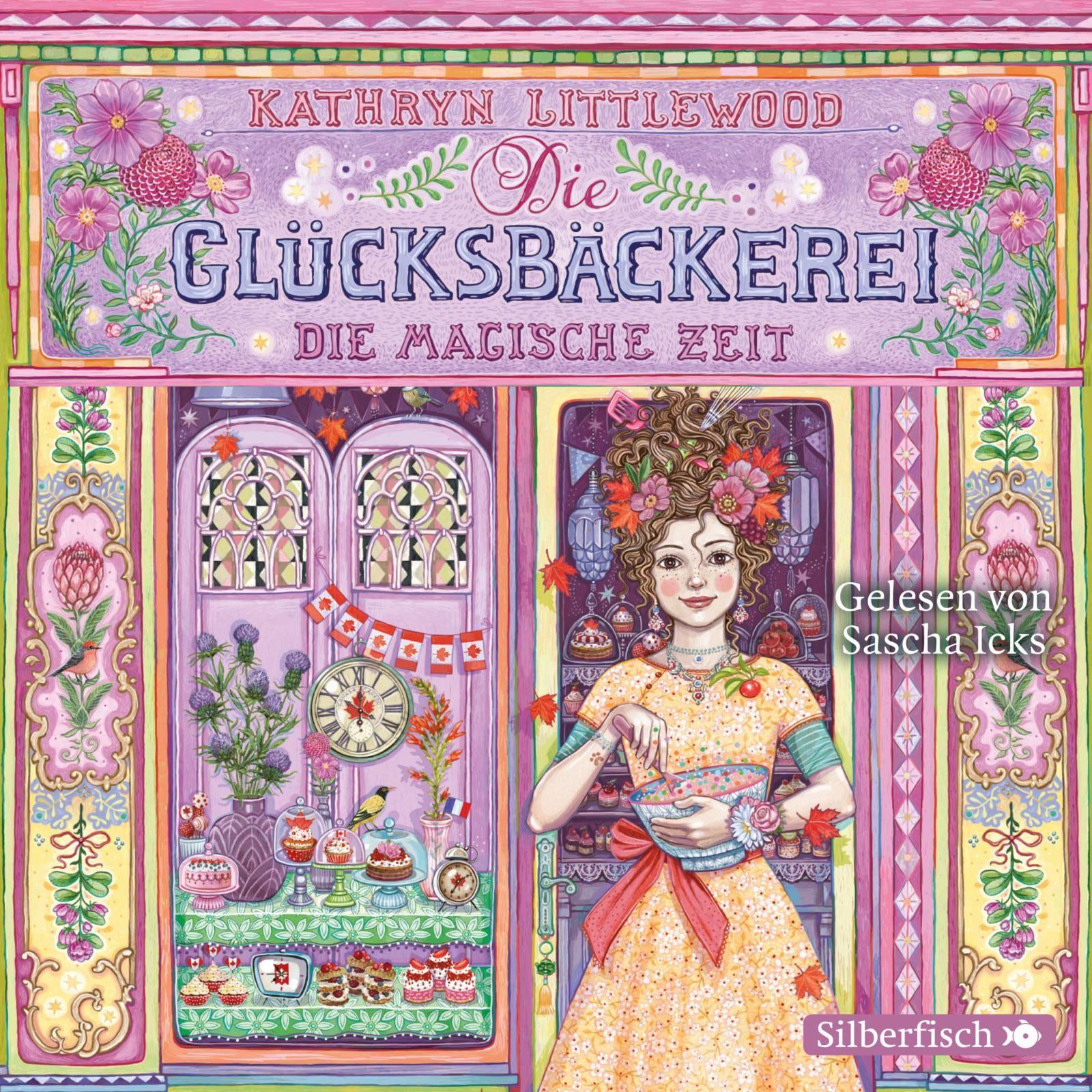 Kathryn Littlewood - Die Glücksbäckerei - Band 6: Die magische Zeit