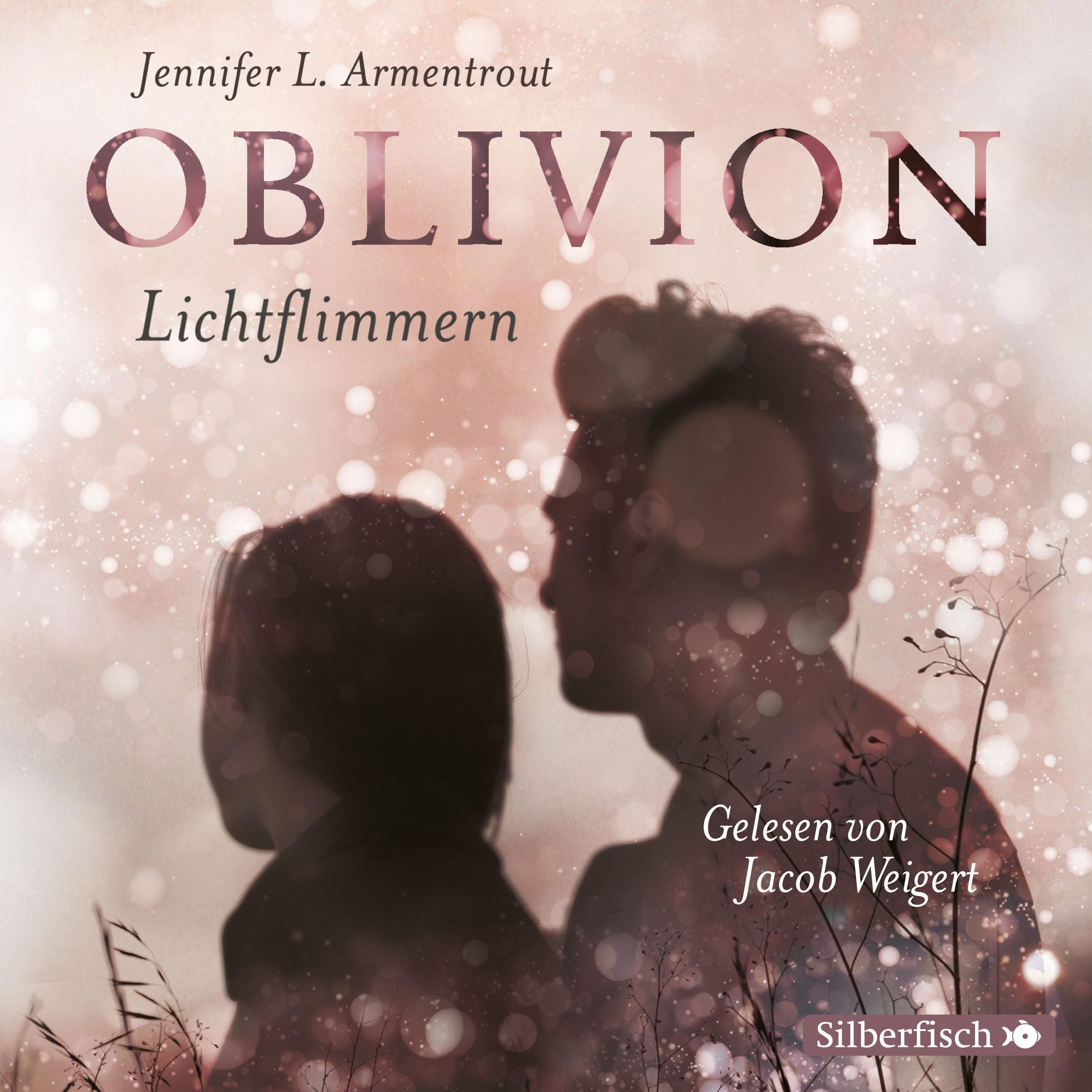 Jennifer L. Armentrout - Oblivion 2. Lichtflimmern (Obsidian)