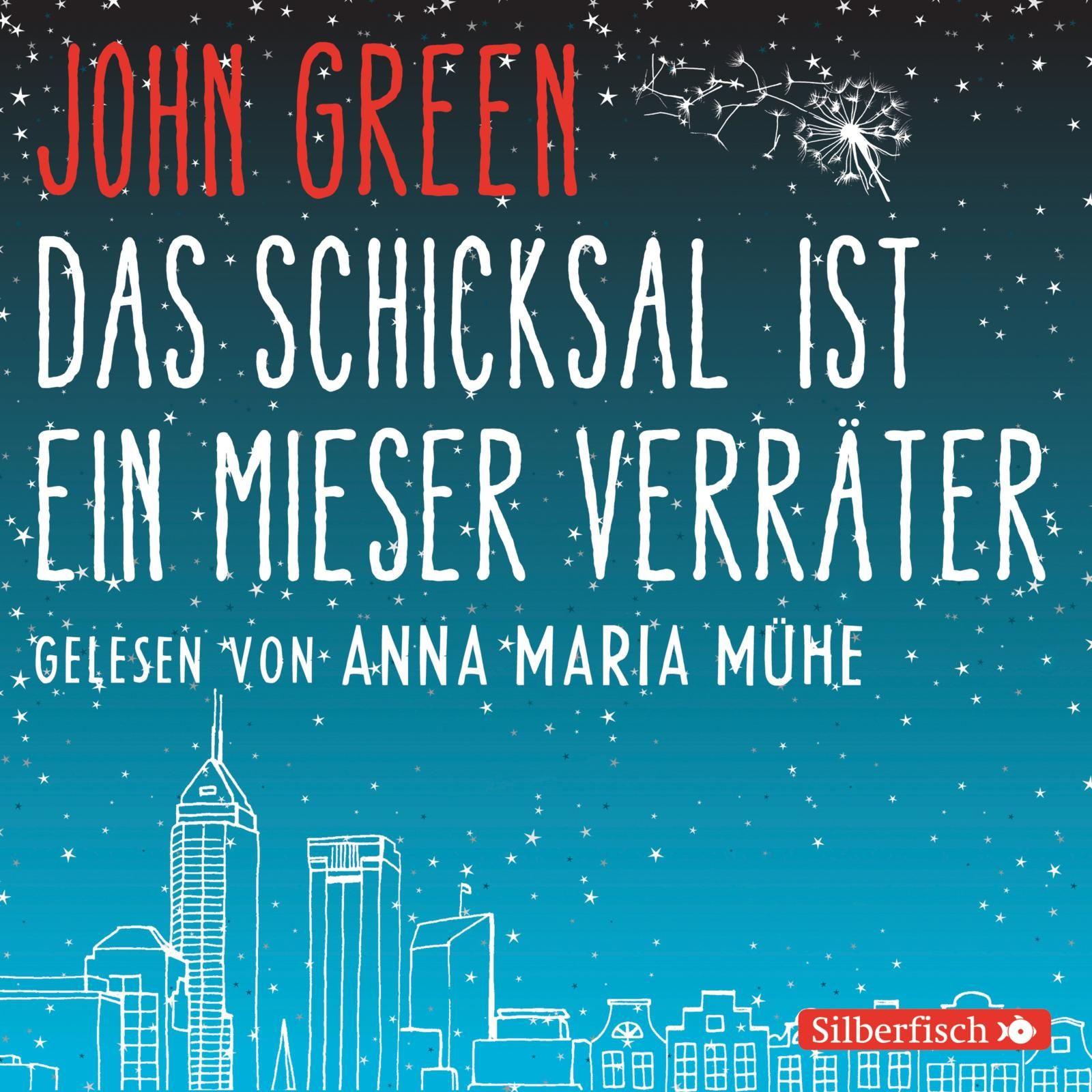 John Green - Das Schicksal ist ein mieser Verräter