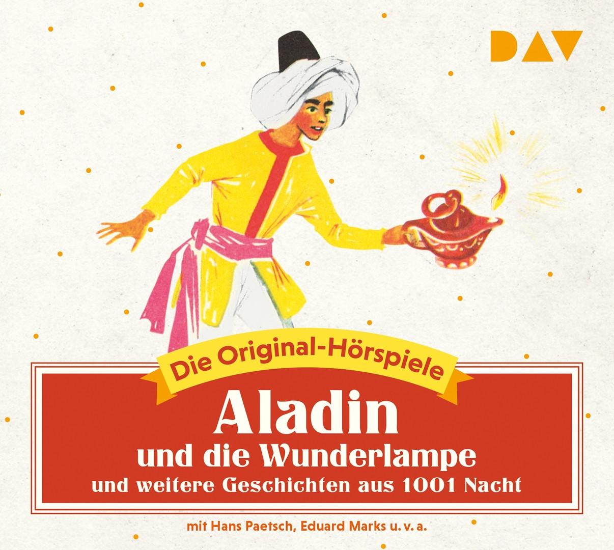 Aladin und die Wunderlampe und weitere Geschichten aus 1001 Nacht: Die Original-Hörspiele