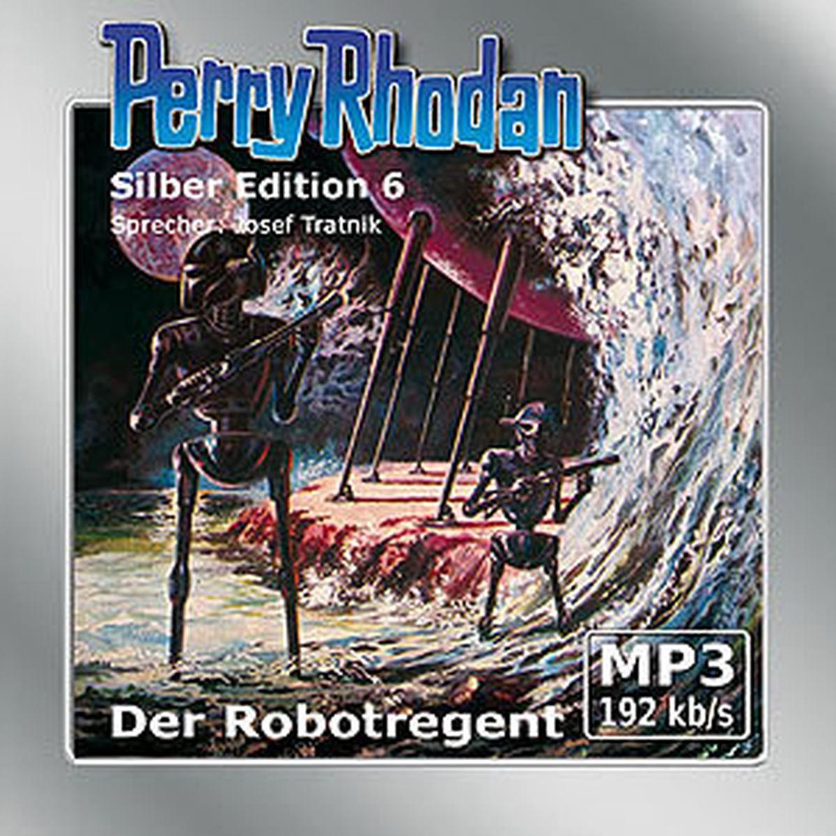 Perry Rhodan Silber Edition (mp3-CDs) 06 - Der Robotregent