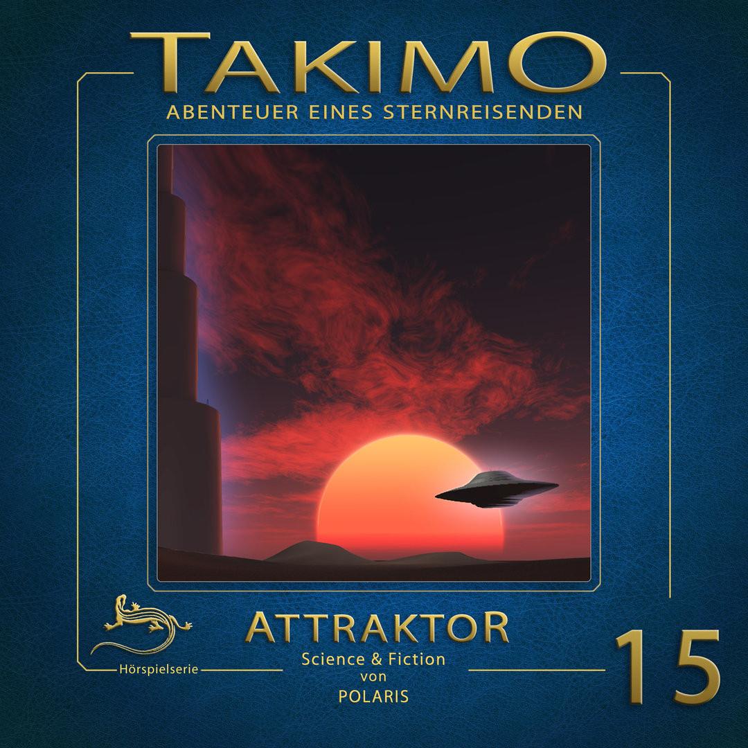Takimo - Folge 15: Attraktor