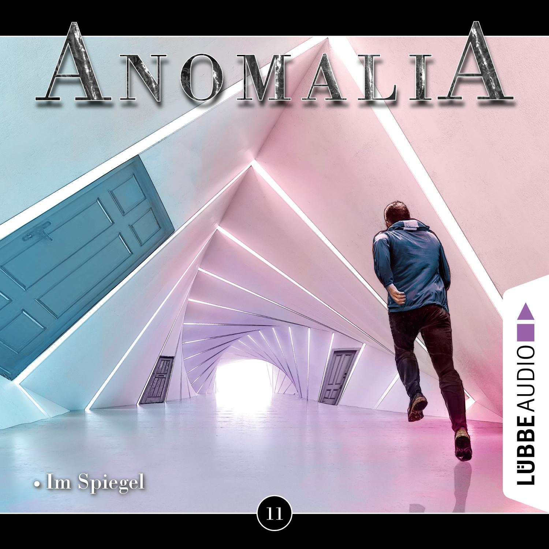 Anomalia - Folge 11: Im Spiegel