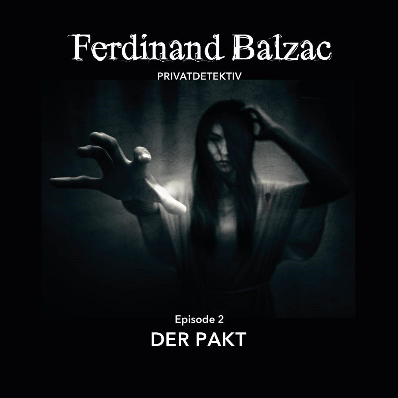 Ferdinand Balzac - Episode 2: Der Pakt