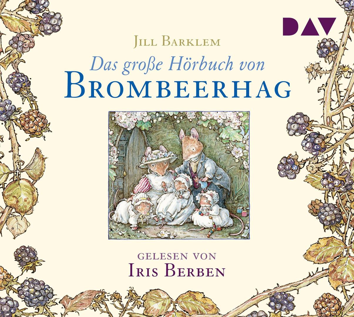 Jill Barklem - Das große Hörbuch von Brombeerhag