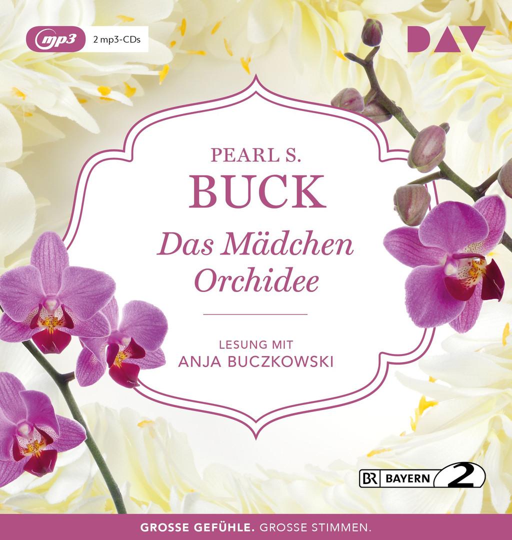 Pearl S. Buck - Das Mädchen Orchidee