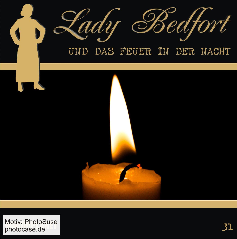 Lady Bedfort 31 Das Feuer in der Nacht