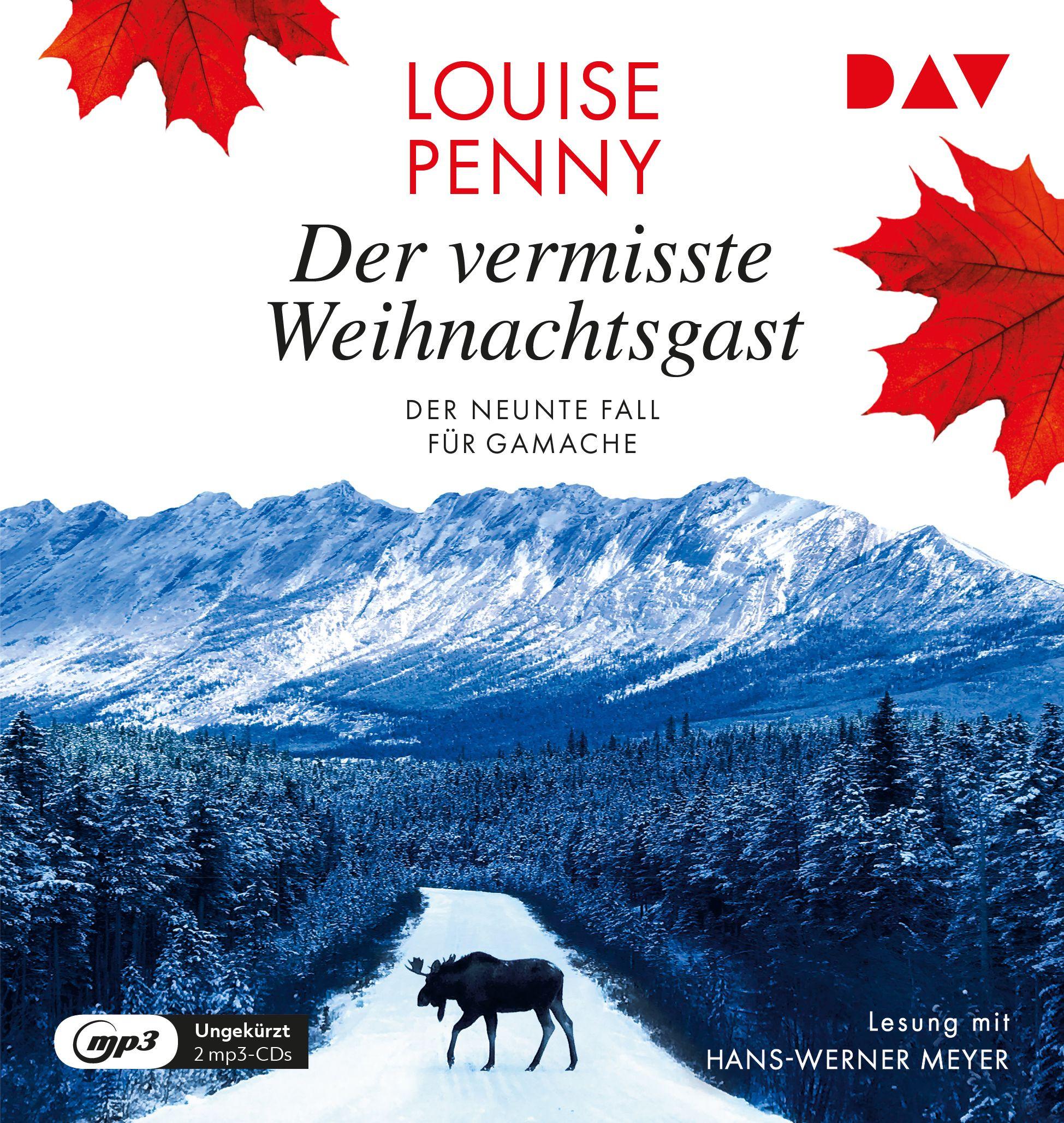 Louise Penny - Der vermisste Weihnachtsgast. Der neunte Fall für Gamache
