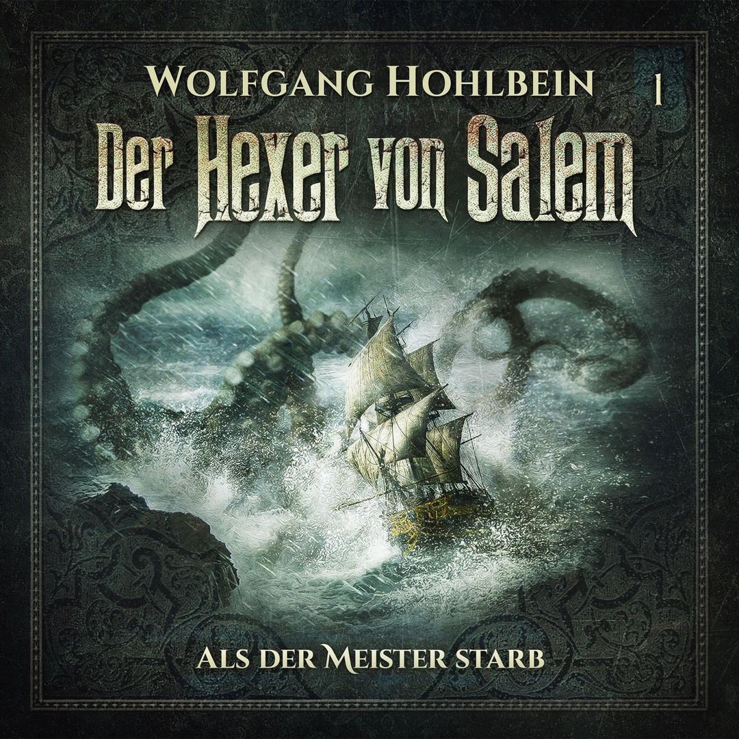 Der Hexer von Salem - 01: Als der Meister starb