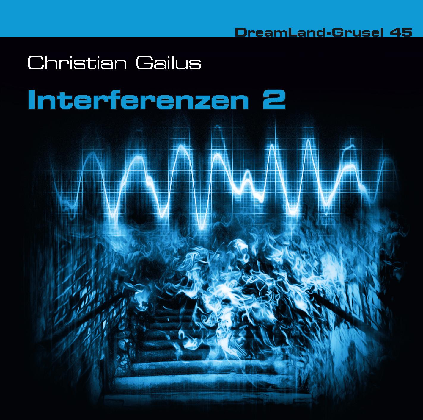 DreamLand Grusel - 45 - Interferenzen (2)