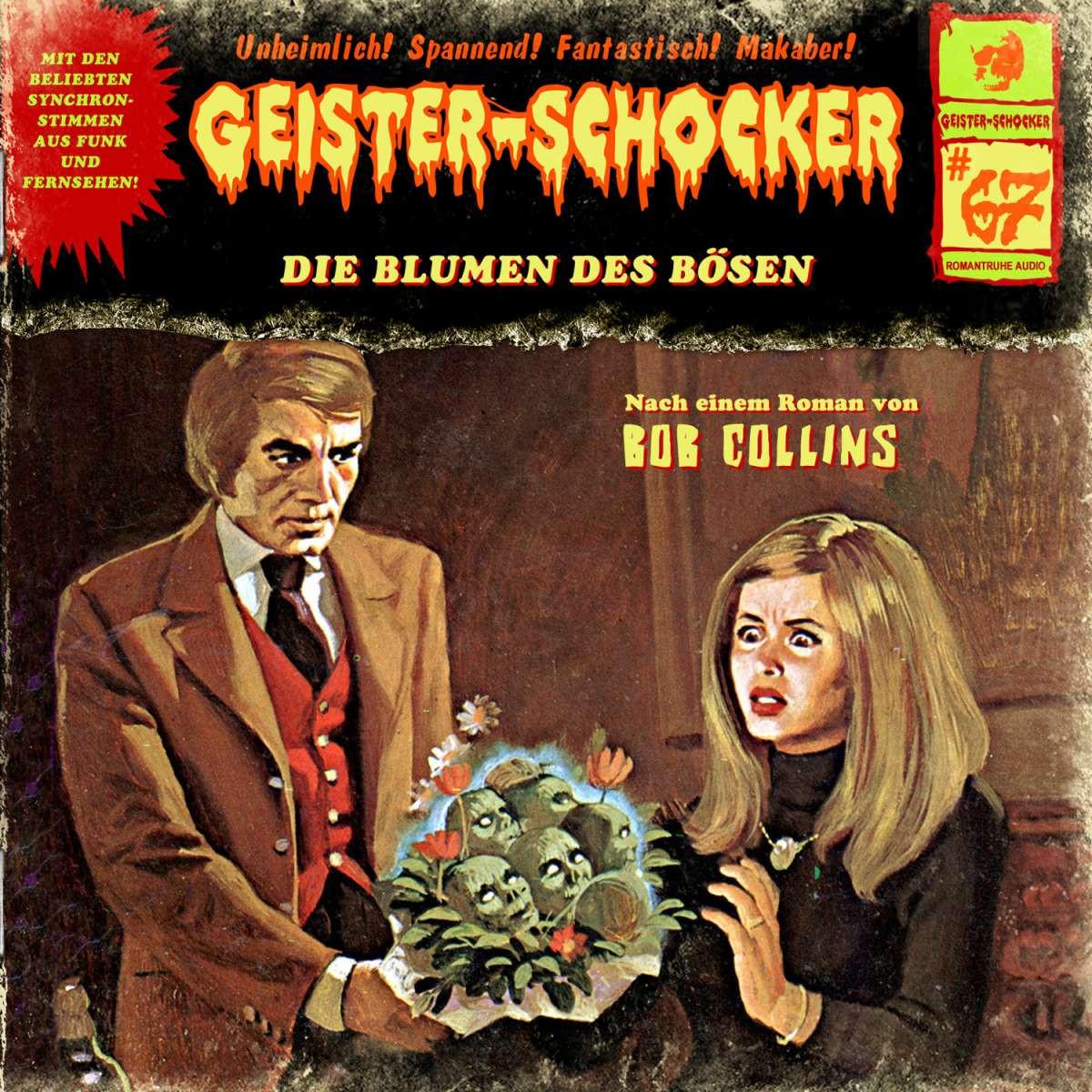 Geister-Schocker 67 Die Blumen des Bösen