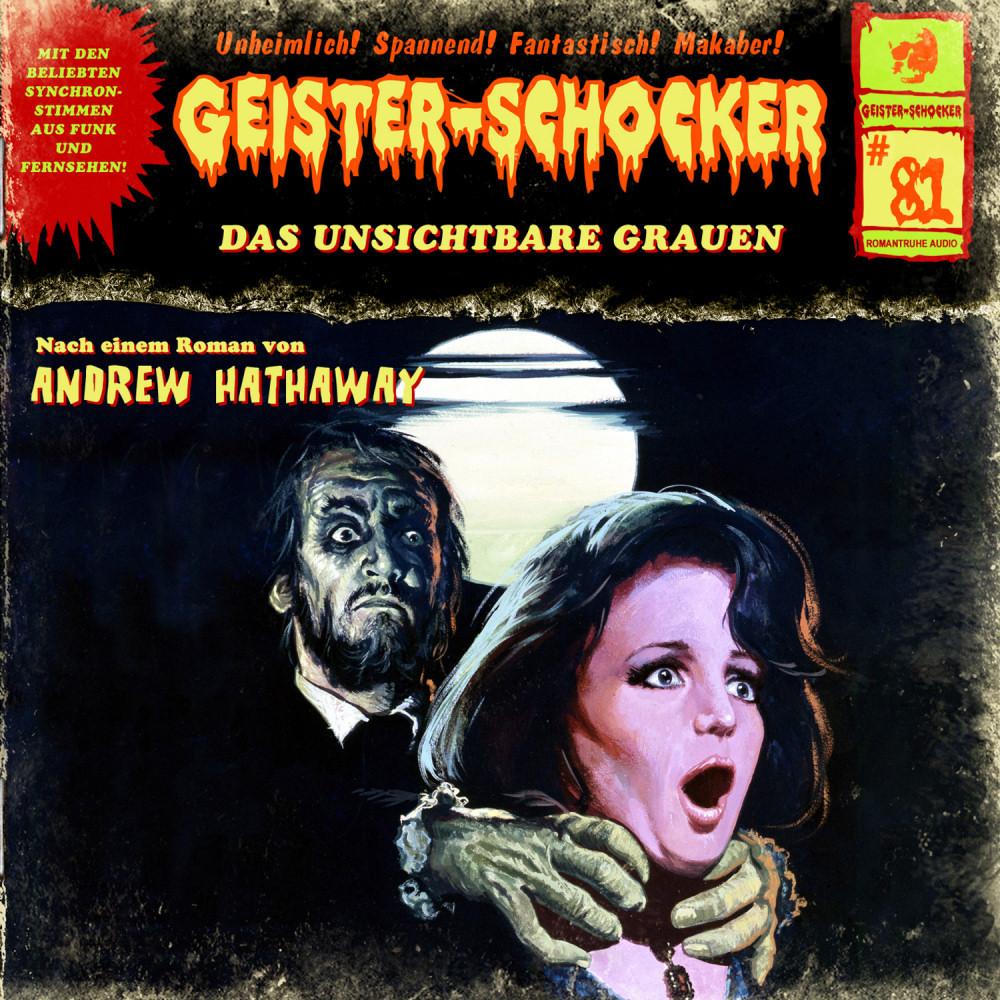 Geister-Schocker 81 Das unsichtbare Grauen
