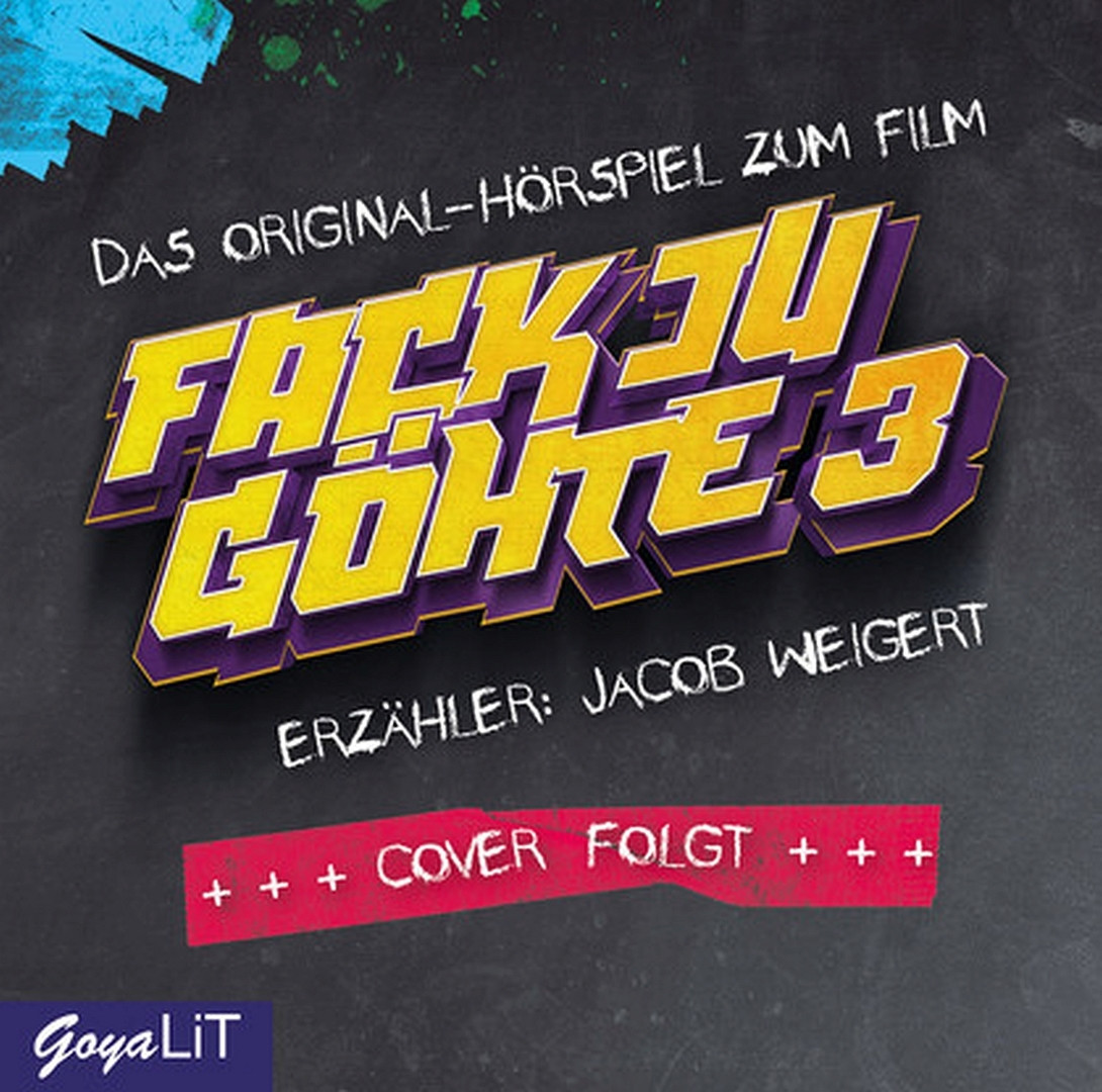 Fack Ju Göhte 3. Das Original-Hörspiel zum Film