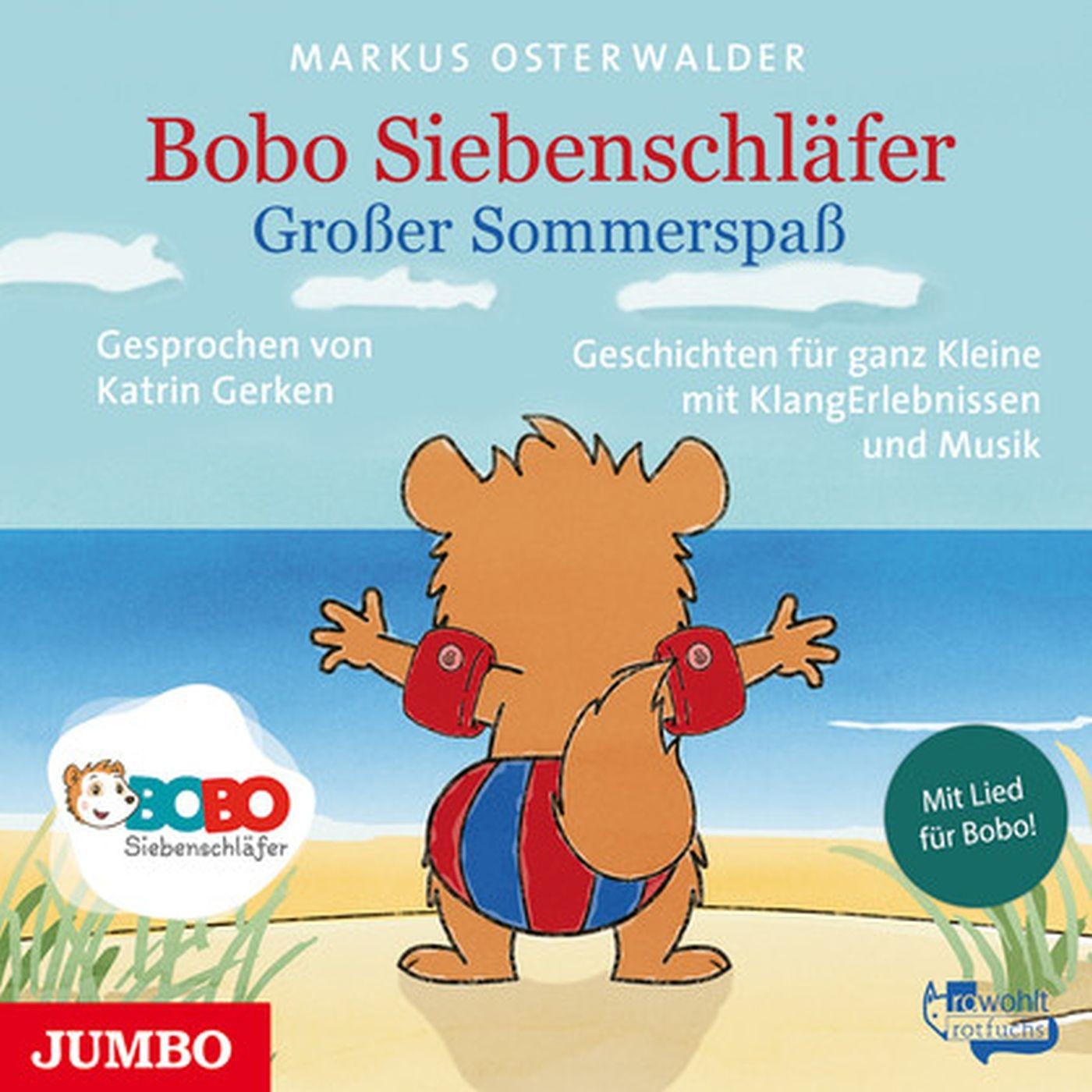 Markus Osterwalder - Bobo Siebenschläfer. Großer Sommerspaß