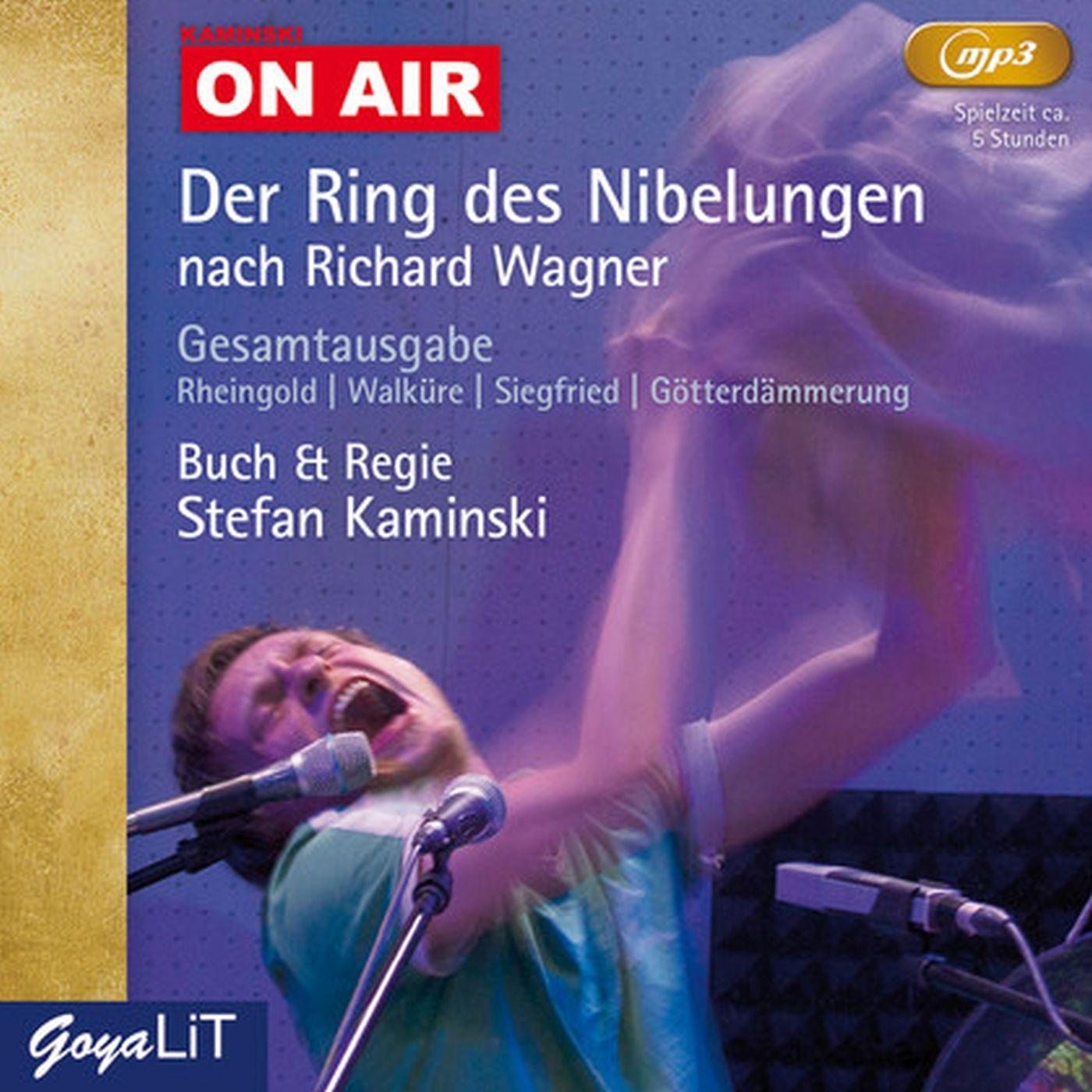 Kaminski ON AIR: Der Ring des Nibelungen (MP3)