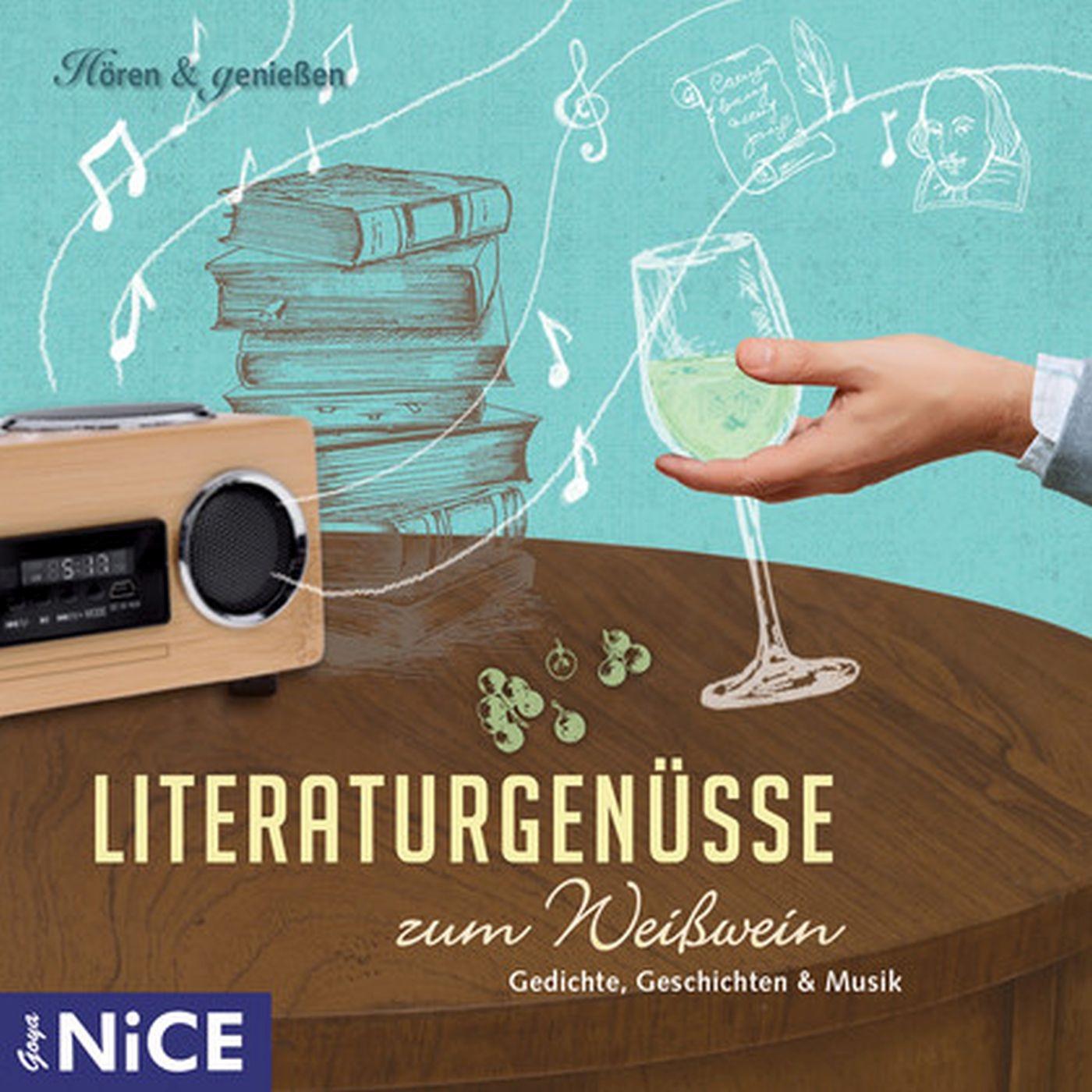 Literaturgenüsse zum Weißwein - Gedichte, Geschichten & Musik