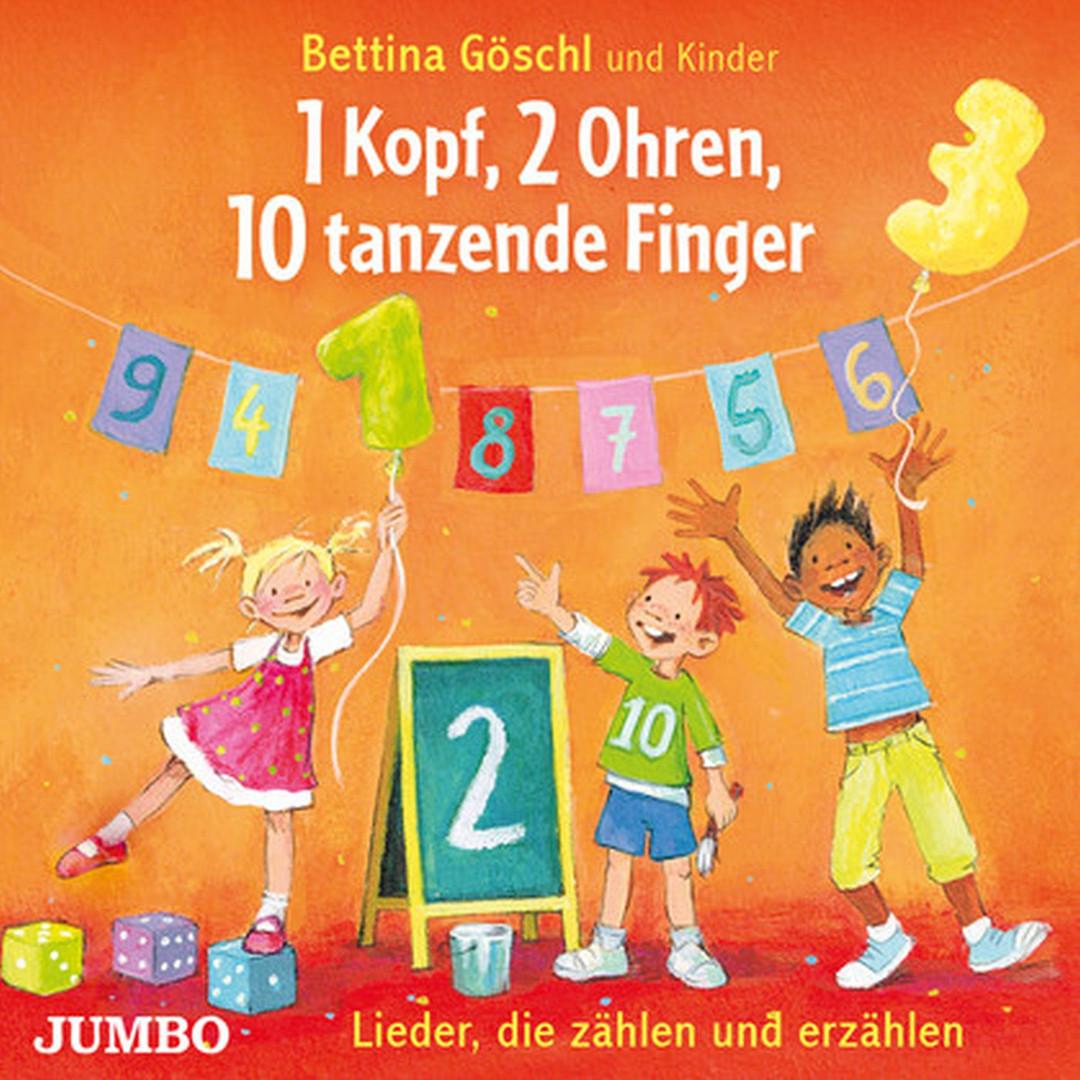1 Kopf, 2 Ohren, 10 tanzende Finger. Lieder, die zählen und erzählen
