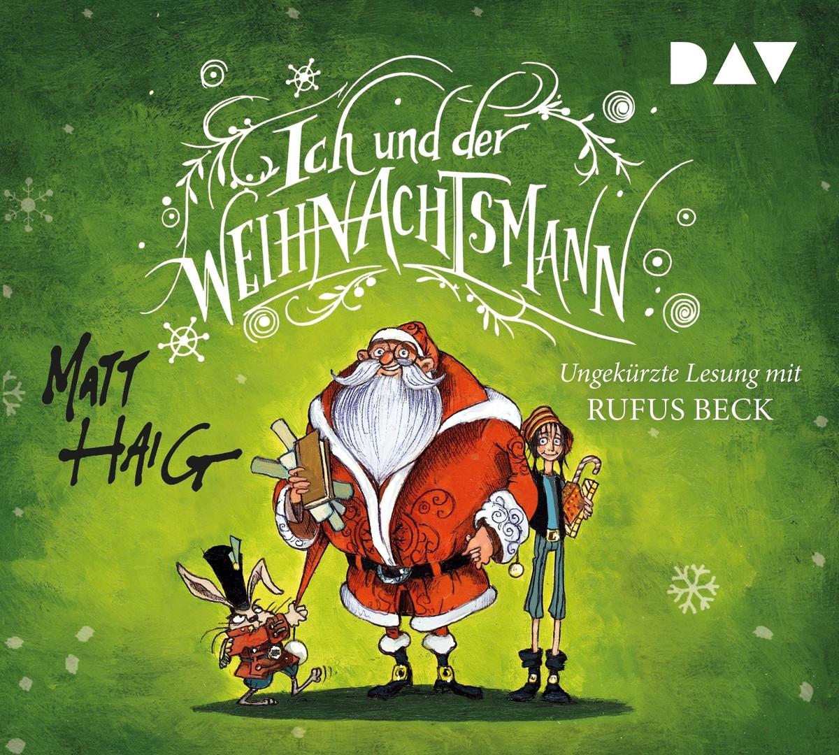 Matt Haig - Ich und der Weihnachtsmann