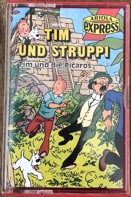 MC Ariola Express Tim und Struppi 10 Tim und die Picaros