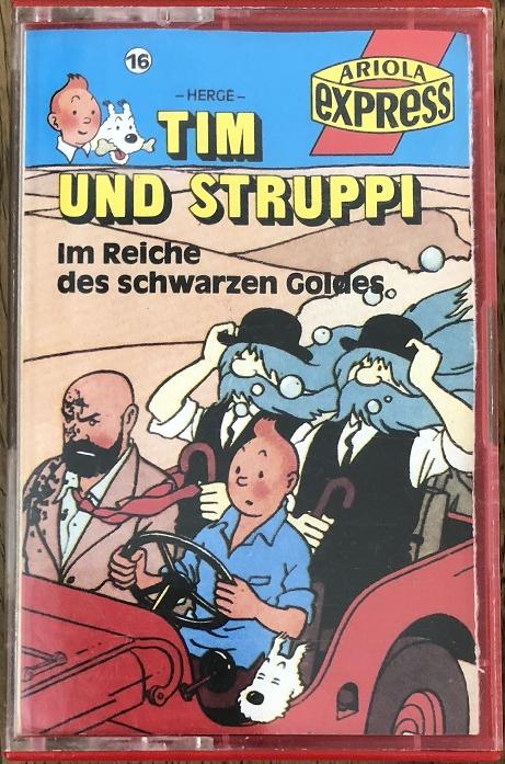 MC Ariola Express Tim und Struppi 16 Im Reiche des schwarzen Goldes