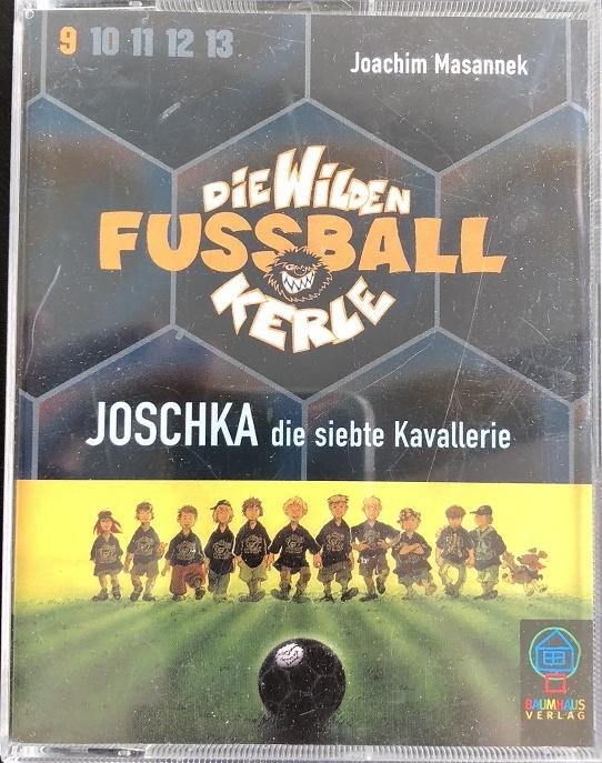 MC die wilden Fussball Kerle - Joschka die siebte Kavallerie