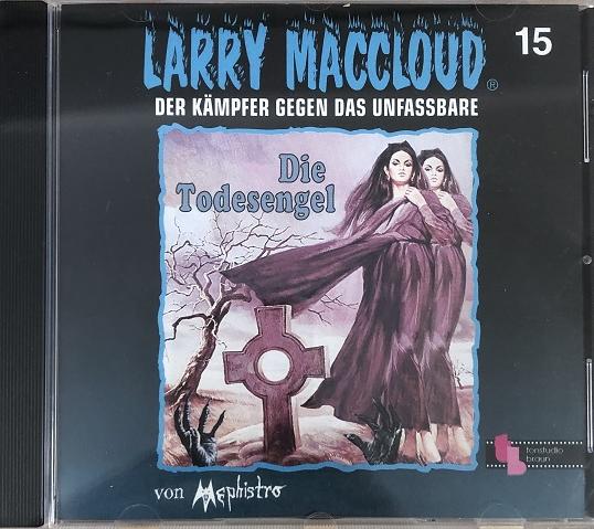 Larry MacCloud 15 Die Todesengel Der Kämpfer gegen das Unfassbar
