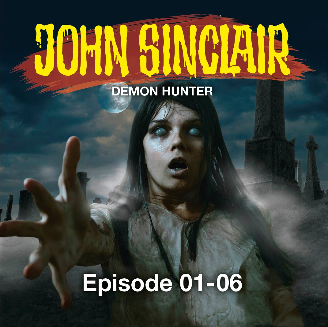 John Sinclair Demon Hunter - Episode 1-6 (Englische Hörspiele) (mp3-CD)