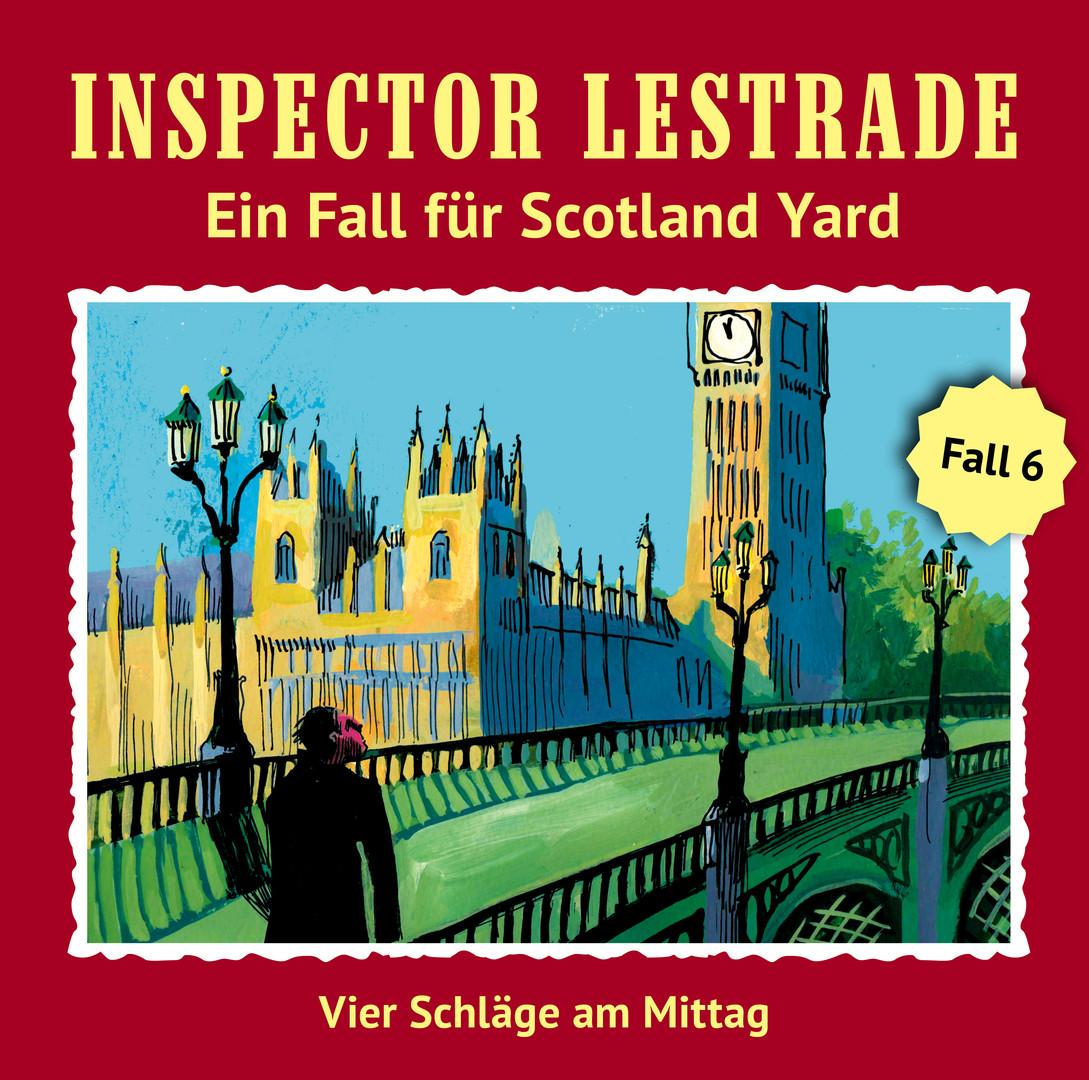 Inspector Lestrade - Fall 6: Vier Schläge am Mittag