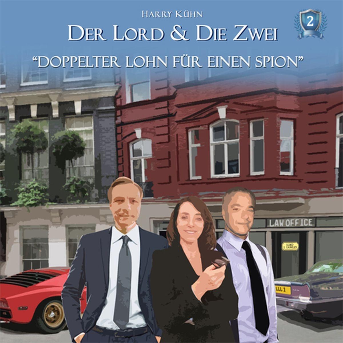 Der Lord & die Zwei - Folge 2: Doppelter Lohn für einen Spion