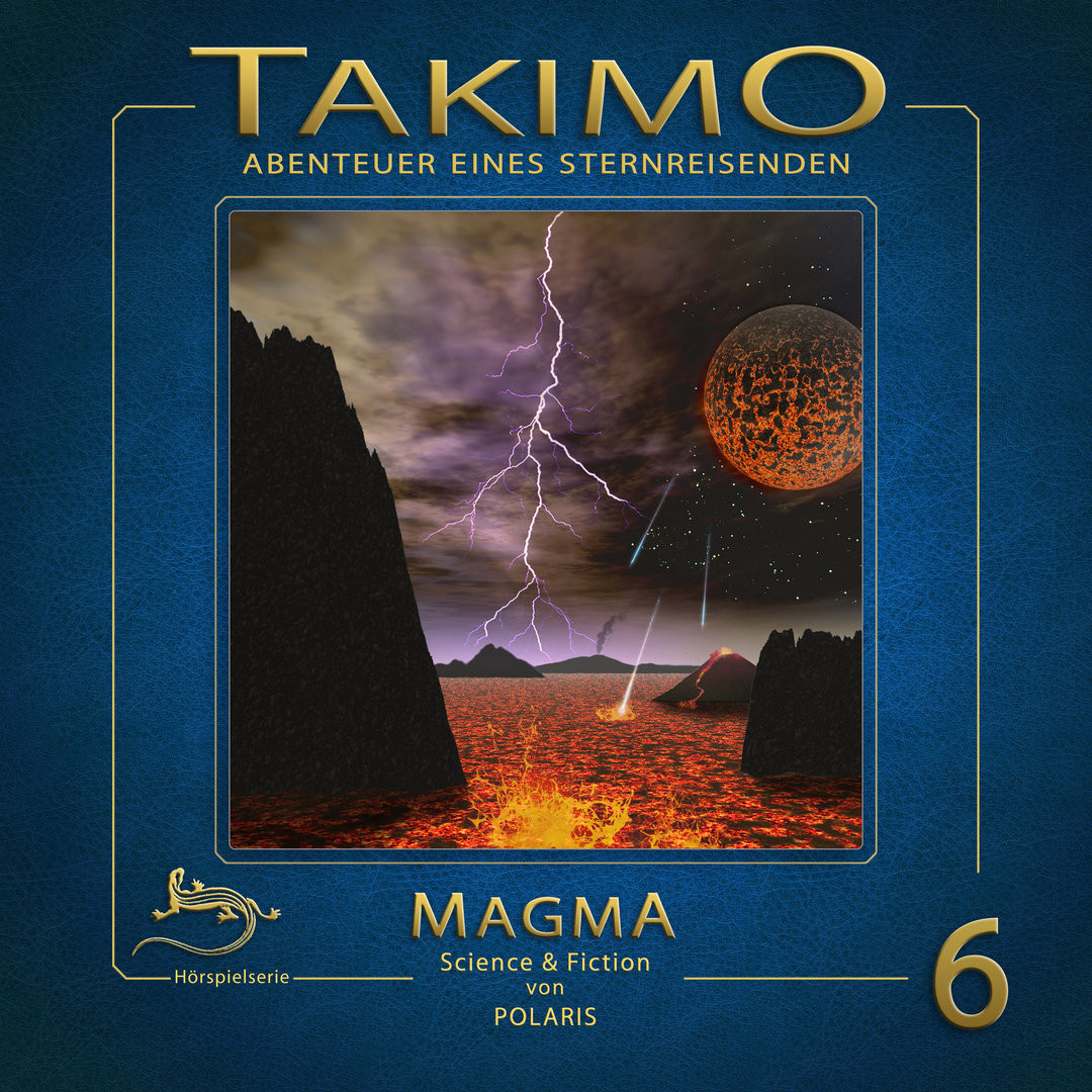 Takimo - Folge 6: Magma