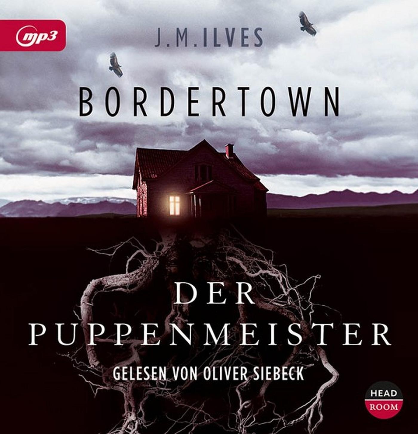 J. M. Ilves - Bordertown: Der Puppenmeister