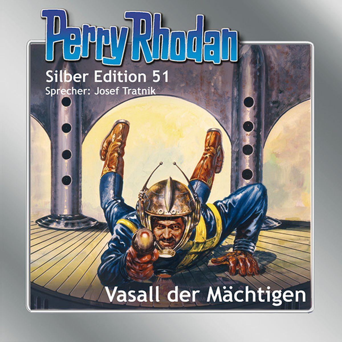 Perry Rhodan Silber Edition 51 Vasall der Mächtigen