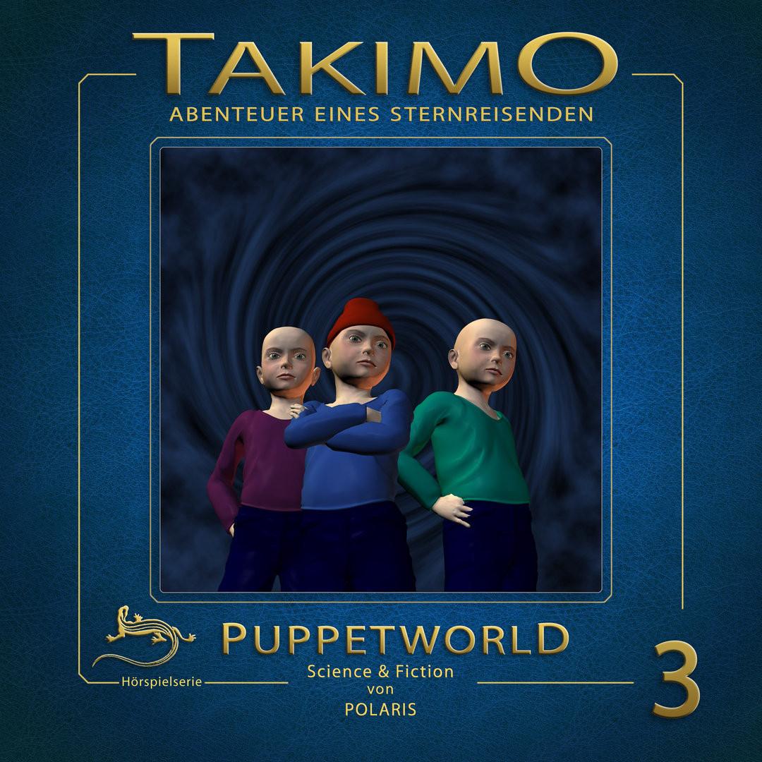 Takimo - Folge 3: Puppetworld