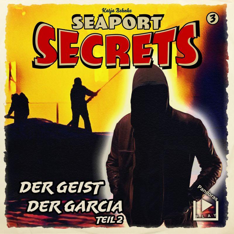 Seaport Secrets 3 – Der Geist der Garcia Teil 2