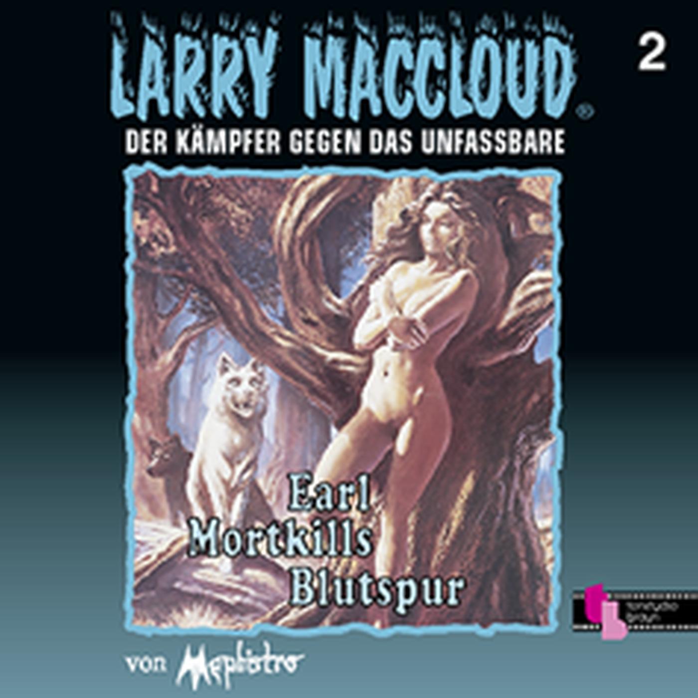 Larry MacCloud 02 Earl Mortkills Blutspur