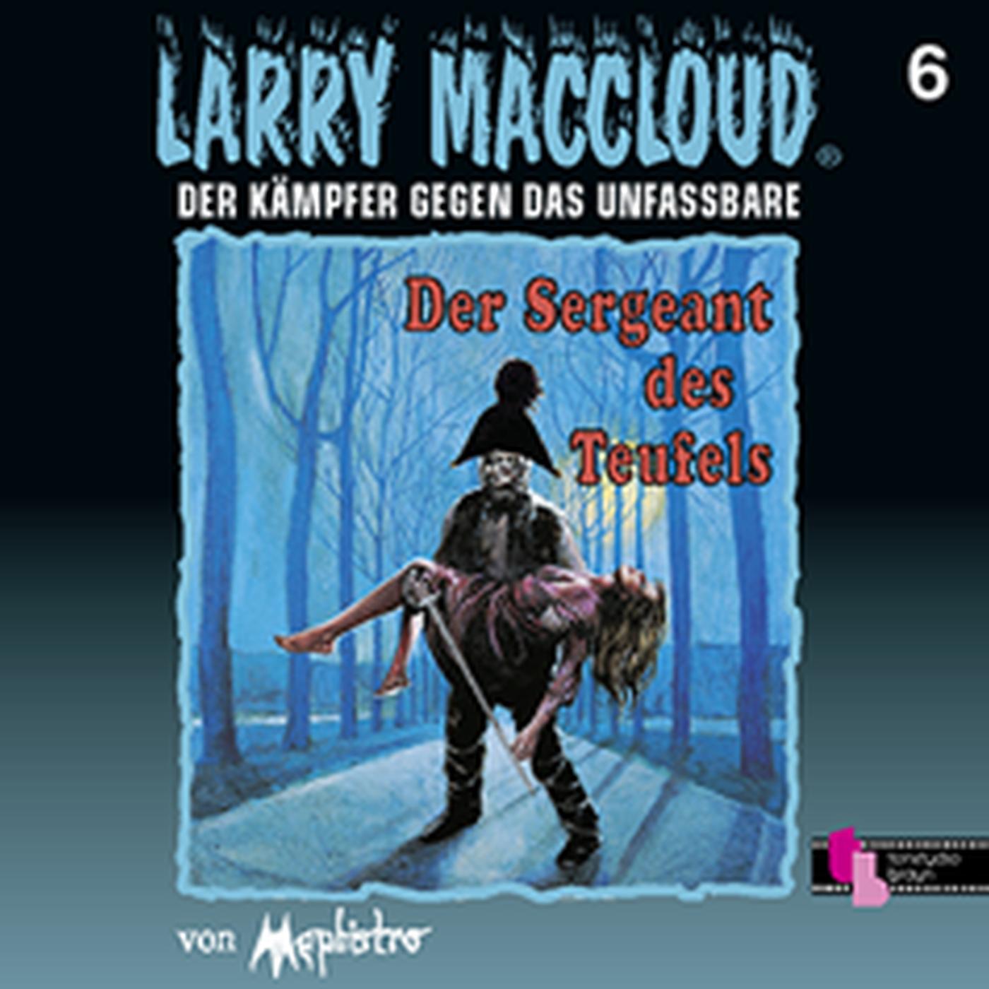 Larry MacCloud 06 Der Sergant des Teufels