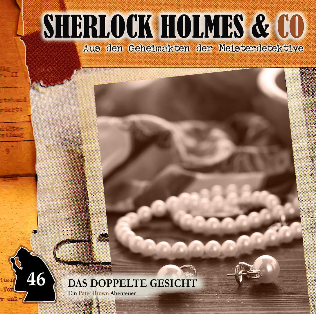 Sherlock Holmes und Co. 46 - Das doppelte Gesicht