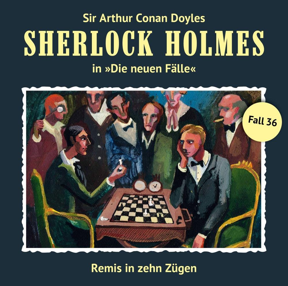 Sherlock Holmes: Die neuen Fälle 36: Remis in zehn Zügen
