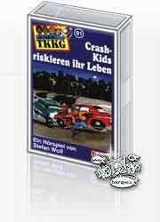 MC TKKG 091 Crash-Kids riskieren ihr Leben