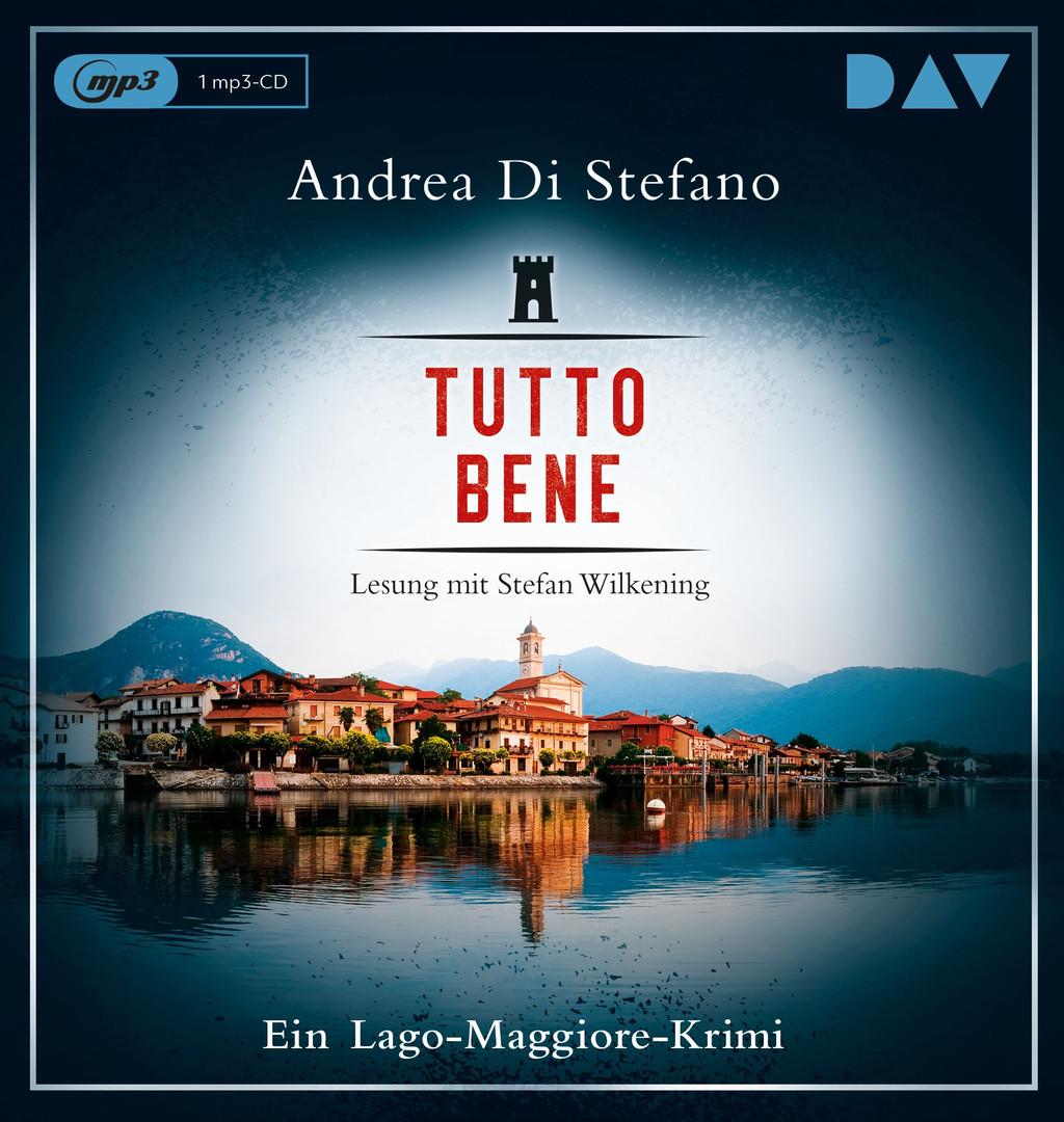 Andrea Di Stefano - Tutto Bene. Ein Lago-Maggiore-Krimi