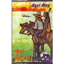 MC Märchenland 18 Karl May Der Ölprinz