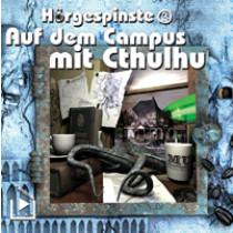 Hörgespinste - 3 - Auf dem Campus mit Cthulhu